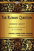 The Roman Question (Large Print)