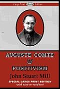 Auguste Comte & Positivism (Large Print)