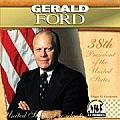 Gerald Ford: 38th President Of The United States (United States Presidents) by Megan M. Gunderson
