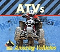 ATVs (Big Buddy Books: Amazing Vehicles) Sarah Tieck