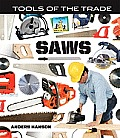 Saws (Tools of the Trade)
