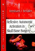 Reflexive Autonomic Activation in Skull Base Surgery