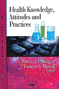 Health knowledge, attitudes, and practices