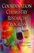 Coordination Chemistry Research Progress