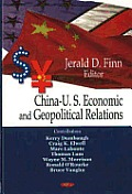 China-Us Economic and Geopolitical Relations