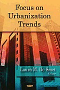 Focus on Urbanization Trends
