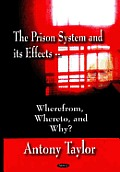 Prison System and Its Effects