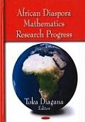 African Diaspora Mathematics Research Progress