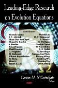 Leading-Edge Research on Evolution Equations
