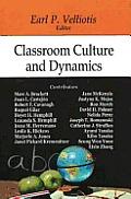 Classroom Culture and Dynamics