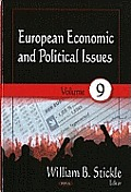European Economic and Political Issues: Volume 9