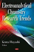 Electroanalytical Chemistry Research Trends