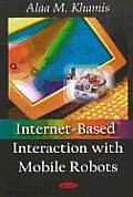 Internet-Based Interaction with Mobile Robots