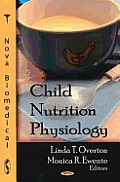 Child Nutrition Physiology