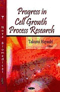 Progress in Cell Growth Process Research