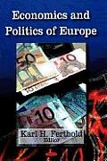 Economics and Politics of Europe. Karl H. Ferthold, Editor