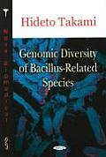 Genomic Diversity of Bacillus-Related Species