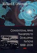 Conventional Arms Transfers to Developing Nations, 1999-2006