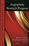 Angioplasty Research Progress.
