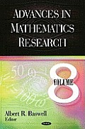 Advances in mathematics research; v.8
