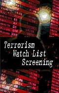 Terrorism Watch List Screening