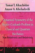 Dynamical Symmetry of the Kepler-Coulomb Problem in Classical and Quantum Mechanics