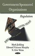 Government-Sponsored Organizations: Regulation