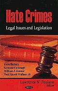 Hate Crimes: Legal Issues and Legislation