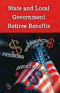 State and Local Government: Retiree Benefits