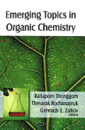 Emerging Topics in Organic Chemistry
