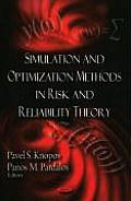 Simulation and Optimization Methods in Risk and Reliability Theory