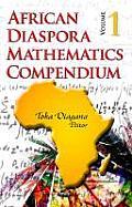 African Diaspora Journal of Mathematics Compendiumv. 1