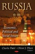 Russia: Economic, Political and Social Issues