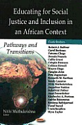 Educating for Social Justice and Inclusion in an African Context