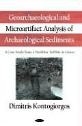 Geoarchaeological and Microartifact Analysis of Archaeological Sediments: A Case Study from a Neolithic Tell Site in Greece