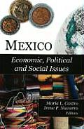 Mexico: Economic, Political and Social Issues