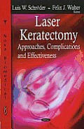 Laser keratectomy; approaches, complications, and effectiveness