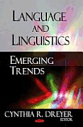 Language and Linguistics: Emerging Trends