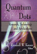 Quantum Dots: Research, Technology and Applications