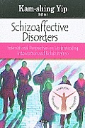 Schizoaffective Disorders: International Perspectives on Understanding, Intervention and Rehabilitation