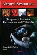 Natural Resources; Management, Economic Development and Protection