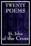 Twenty Poems by St. John of the Cross