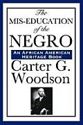 The MIS-Education of the Negro (Large Print)