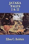 Jataka Tales I & II