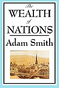 The Wealth of Nations: Books 1-5 by Adam Smith - Powell's Books