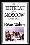 The Retreat from Moscow and Other Poems