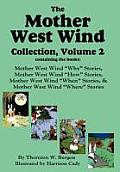 The Mother West Wind Collection, Volume 2