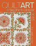 2015 Quilt Art Engagement Calendar