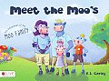 Meet the Moos: The Adventures of the Moo Family