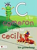 C Is for Cameron But Also for Cecil